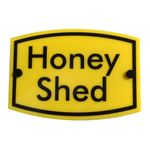 Bee Keeping Sign 'Honey Shed'