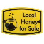 Bee Keeping Sign 'Local Honey for Sale'