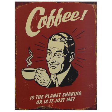 Coffee tin sign funny wall decoration coffee lovers present