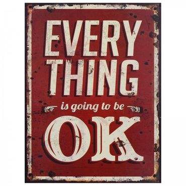 """OK tin sign red white slogan vintage wall decoration """"EVERYTHING is going to be OK"""""""