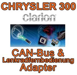 Chrysler 300 Clarion CAN Bus & Lenkradinterfaceadapter