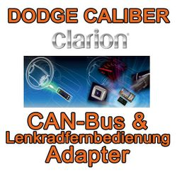 Dodge Caliber Clarion CAN Bus & Lenkradinterfaceadapter