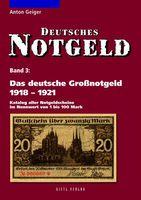 Das deutsche Großnotgeld 1918-1921, Band 3