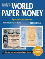 Standard Catalog of ®World Paper Money Vol. I: Specialized Issues