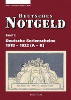 Deutsches Notgeld, Band 1 + 2: Deutsche Serienscheine 1918-1922