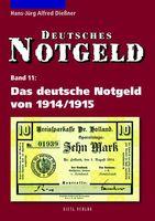 Das deutsche Notgeld von 1914/1915