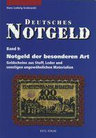 Notgeld der besonderen Art- Geldscheine aus Stoff, Leder und sonstigen ungewöhnlichen Materialien