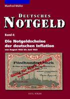 Die Notgeldscheine der deutschen Inflation 1922, Band 4-August 1922 bis Juni 1923