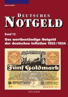 Deutsches Notgeld Band 12: Das wertbeständige Notgeld der deutschen Inflation 1923/1924
