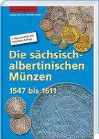 Die sächsisch-albertinischen Münzen 1547-1611