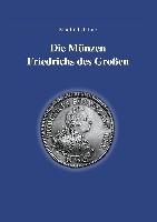 Die Münzen Friedrich des Großen