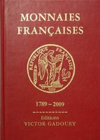 GADOURY Monnaies Francaises 1789-2009