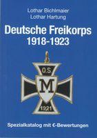 Deutsche Freikorps 1918-1923 Spezialkatalog mit €-Bewertungen
