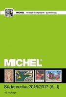 MICHEL Übersee-Katalog 3/1: Südamerika-Katalog Band 1 A-I 2016/2017