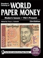 Standard Catalog of ®World Paper Money Vol. III: General Issues (1961-2017)