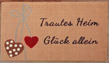 """Fußmatte """"Trautes Heim, Glück Allein"""" 75x45cm"""