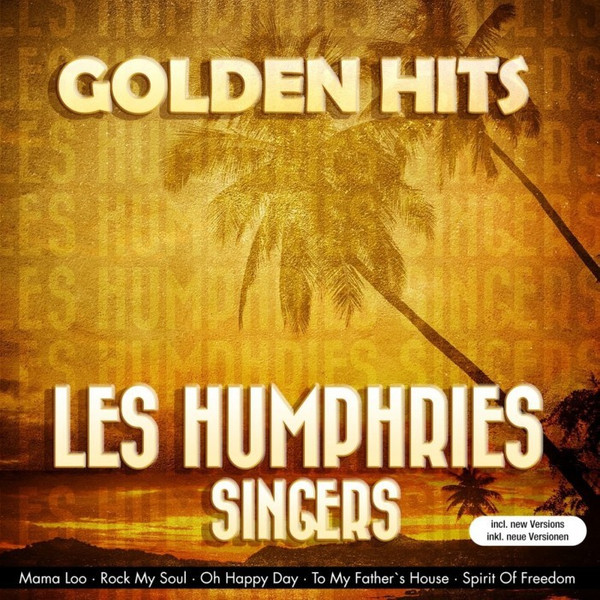 Golden Hits - Les Humphries Singers