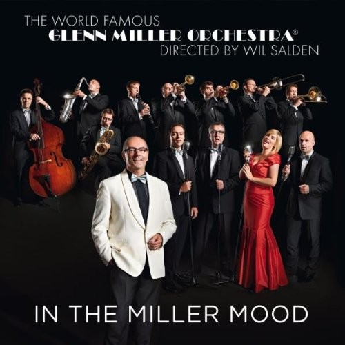 In The Miller Mood – Glenn Miller Orchestra