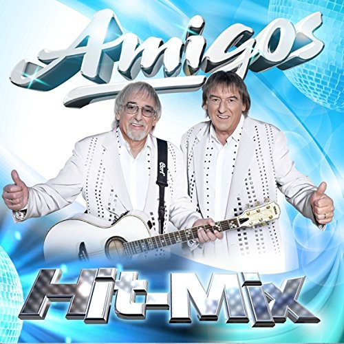 Amigos - Party Schlager Hit-Mix