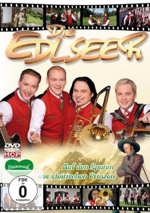 Edlseer - Auf den Spuren dies Stairischen Prinzen