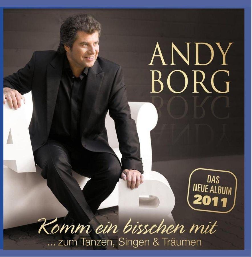 Andy Borg - Komm Ein Bisschen Mit Zum Tanzen, Singen & Träumen