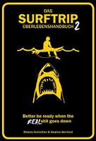 Das Surftrip Überlebenshandbuch 2