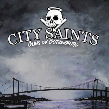 City Saints - Guns of Gothenburg - CD