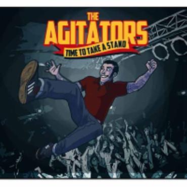 AGITATORS ,THE- TIME TO TAKE A STAND - CD Digipack