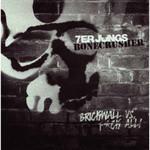 Split - Bonecrusher / 7er Jungs - Single 001