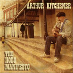 Arthur Kitchener- The Hobo Manifesto- CD