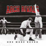 Arch Rivals- one more round- CD 001