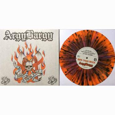"""Argy Bargy- 100% Thug Rock- 10""""- limited"""