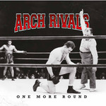 Arch Rivals - one more round - LP 001