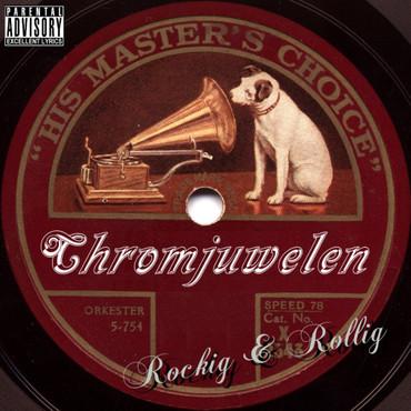 Chromjuwelen- Rockig & Rollig- CD