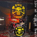 Evil Conduct- Live at Wild at Heart- LP +CD