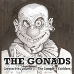 Gonads (the) - Greater Hits Vol.3 - The Complete Cobblers - CD