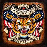 Generators (the) - Earn your stripes - CD