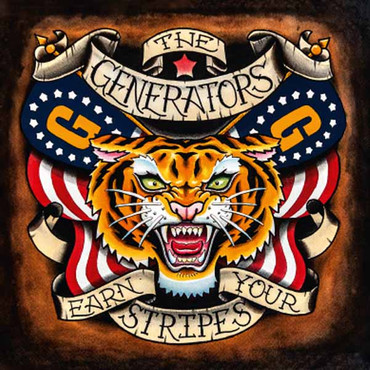 Generators (the) - Earn your stripes - LP