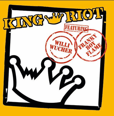 King Riot- same- featuring W. Wucher/Franky Boy- 7""