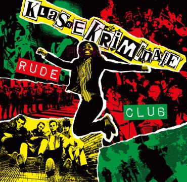 Klasse Kriminale- Rude Club- CD