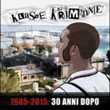 "Klasse Kriminale-1985-2015- 30 Anni Dopo- 7""- black limited"