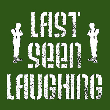 Last Seen Laughing- same- Single- limited