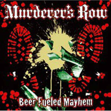 Murderer's Row - Beer fueled mayhem LP (White Vinyl)