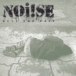 "NOi!SE ""Dull The Pain"" 7""Single- OLIVE"