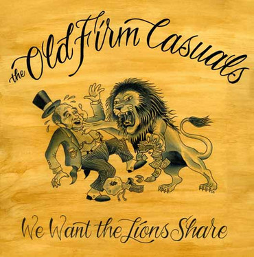 Old Firm Casuals (the) - Lions share - Single
