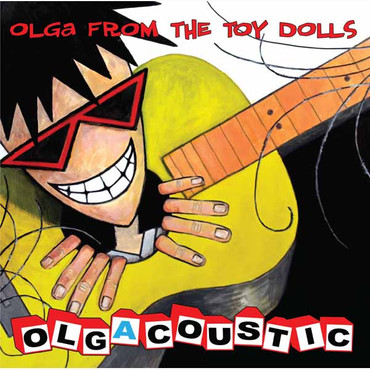 Olga from the TOY DOLLS- Olgacoustic- LP