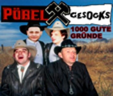 "Pöbel&Gesocks- ""1000 gute Gründe"" & ""El Zecho"""