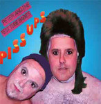 PETER & THE TEST TUBE BABIES- Piss Ups- CD