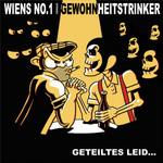 Split Single- Gewohnheitstrinker/ Wiens No1- geteiltes Leid...