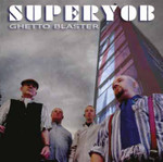 Superyob- Ghetto Blaster- CD